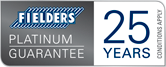 Fielders Platinum Guarantee - 25 Years Conditions Apply